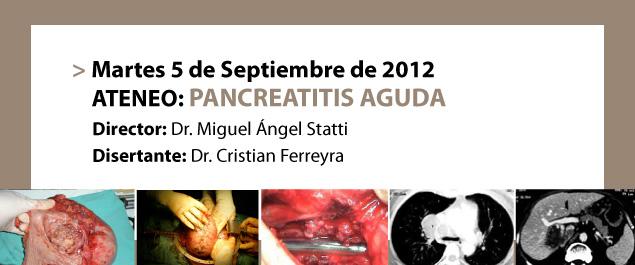 ATENEO: PANCREATITIS AGUDA